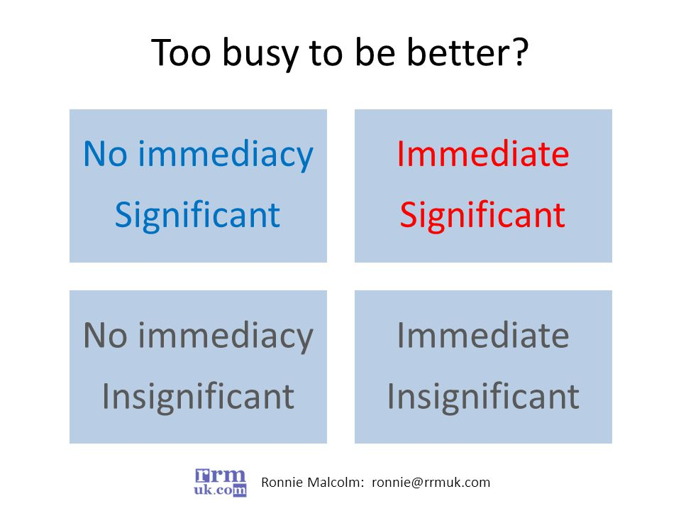 Too busy to be better