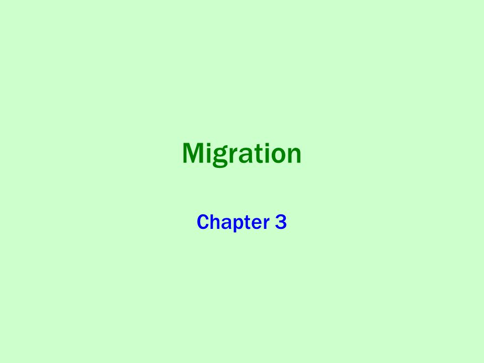Migration Chapter 3