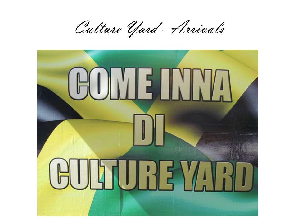 Culture Yard - Arrivals