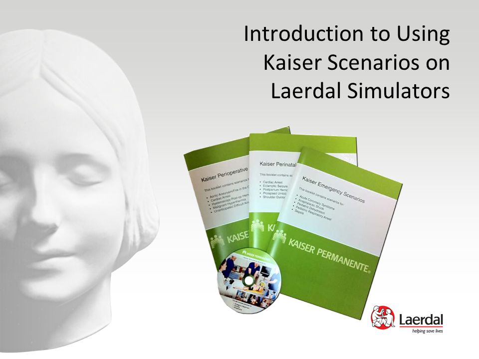 Introduction to Using Kaiser Scenarios on Laerdal Simulators