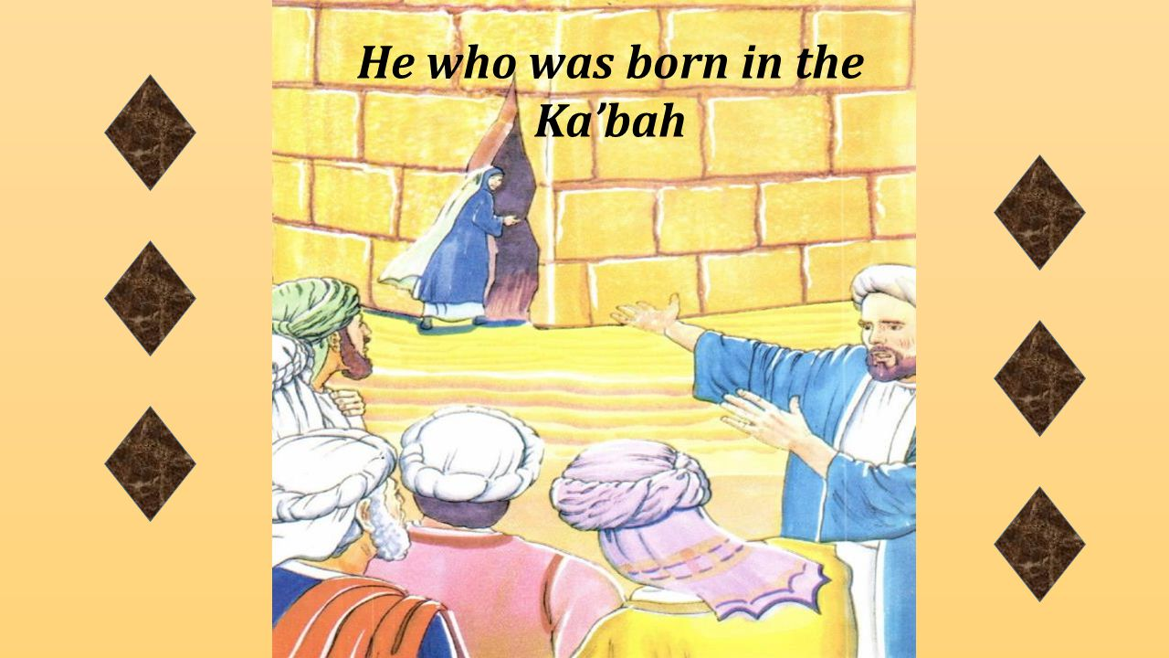 He who was born in the Ka'bah