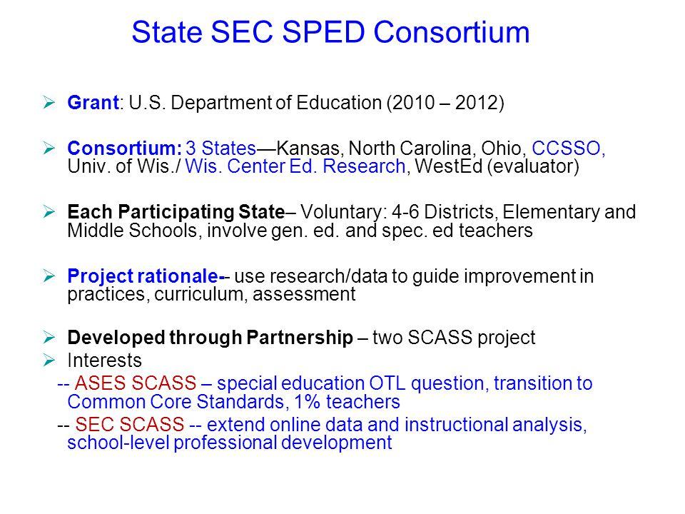 State SEC SPED Consortium  Grant: U.S.