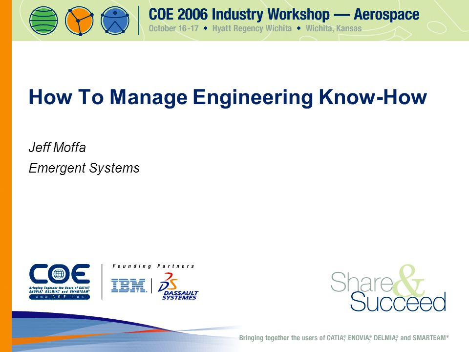 How To Manage Engineering Know-How Jeff Moffa Emergent Systems