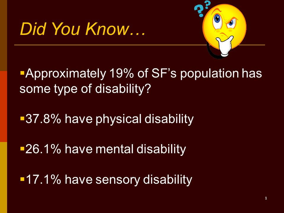 2 The Numbers Game…  16.4% of people with disabilities are below poverty level (2X general population).