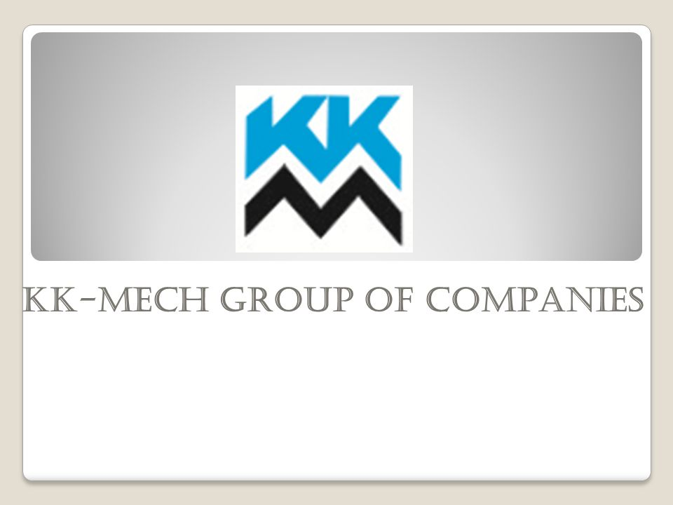 KK-MECH GROUP OF COMPANIES