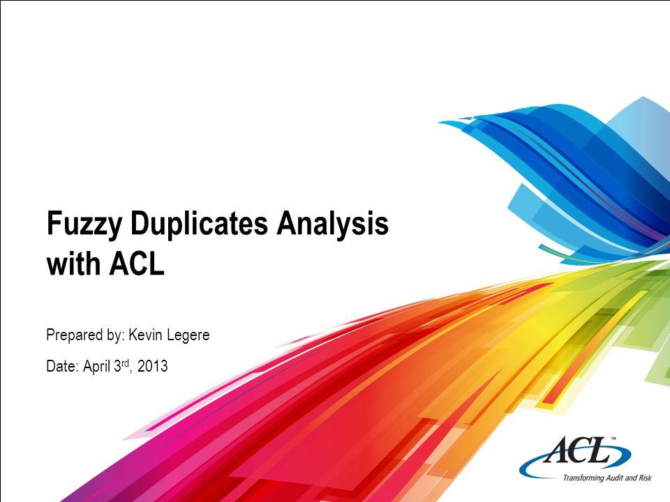 12 © 2012 ACL Services Ltd.