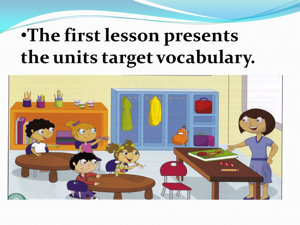 The first lesson presents the units target vocabulary.