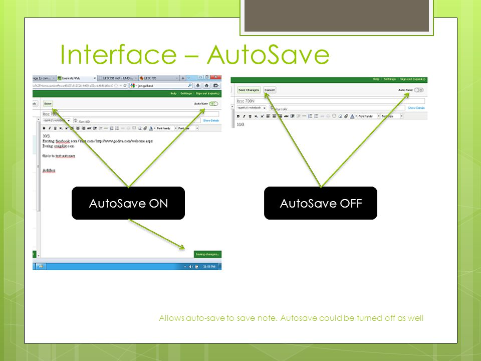 Interface – AutoSave Allows auto-save to save note.