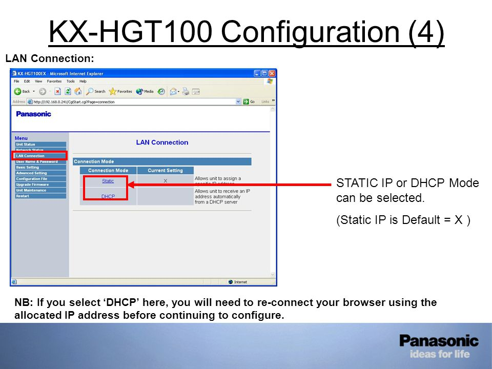 KX-HGT100 Configuration (4) LAN Connection: STATIC IP or DHCP Mode can be selected.
