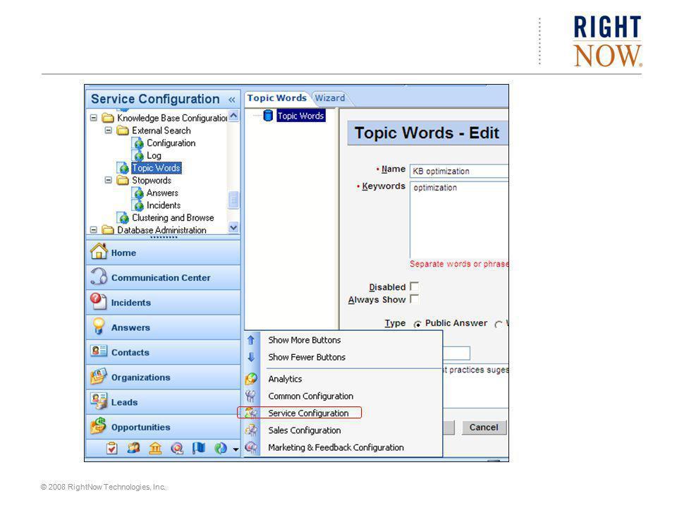 © 2008 RightNow Technologies, Inc.