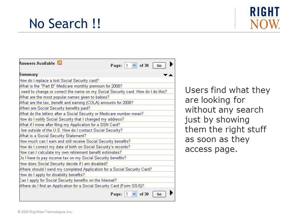 © 2008 RightNow Technologies, Inc.No Search !.