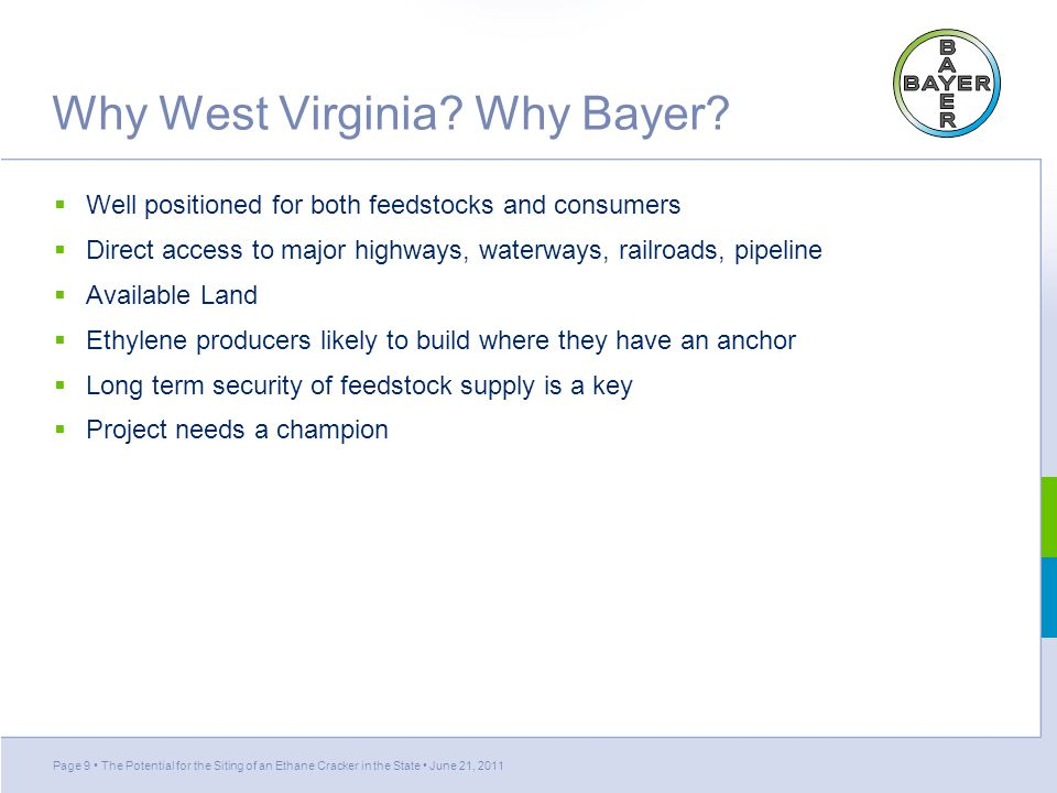 Why West Virginia.Why Bayer.