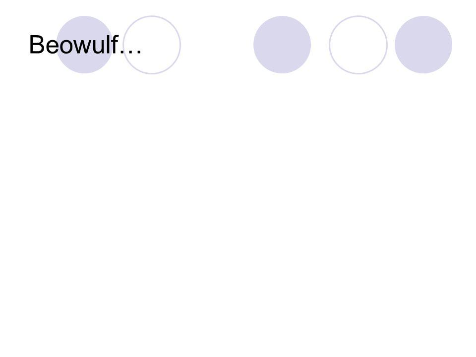 Beowulf…