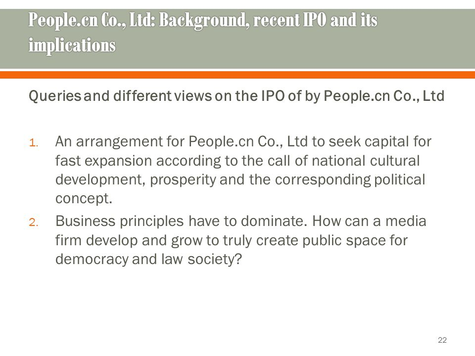 Queries and different views on the IPO of by People.cn Co., Ltd 1. An arrangement for People.cn Co., Ltd to seek capital for fast expansion according