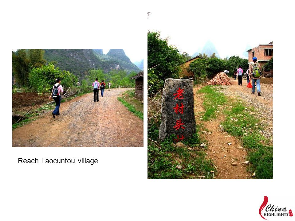 Reach Laocuntou village