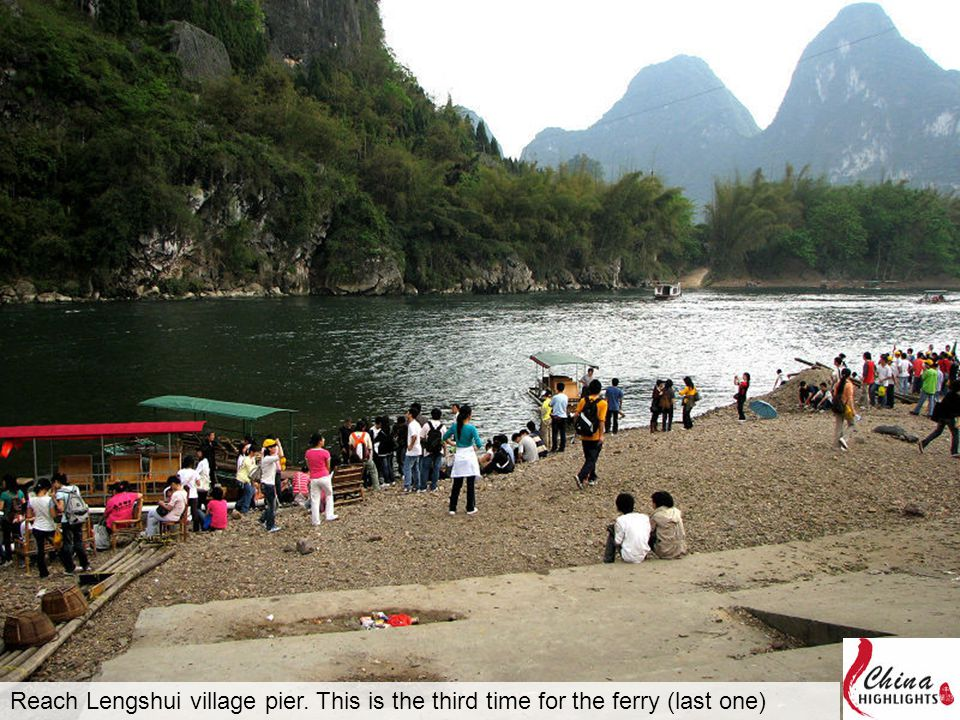 Reach Lengshui village pier. This is the third time for the ferry (last one)