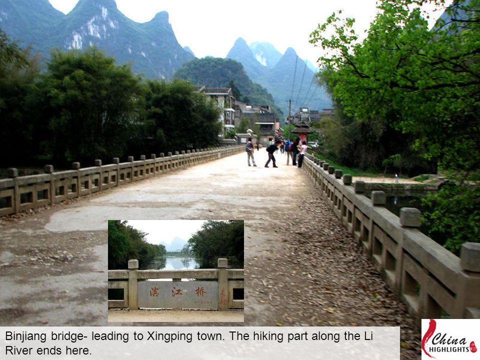 Binjiang bridge- leading to Xingping town. The hiking part along the Li River ends here.