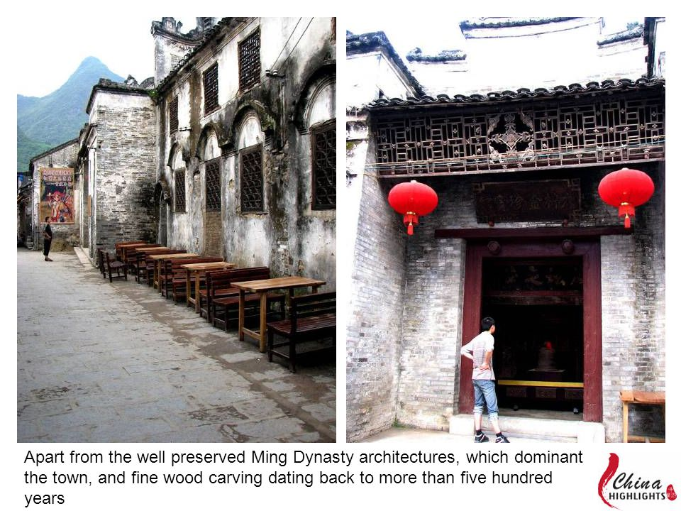 Apart from the well preserved Ming Dynasty architectures, which dominant the town, and fine wood carving dating back to more than five hundred years