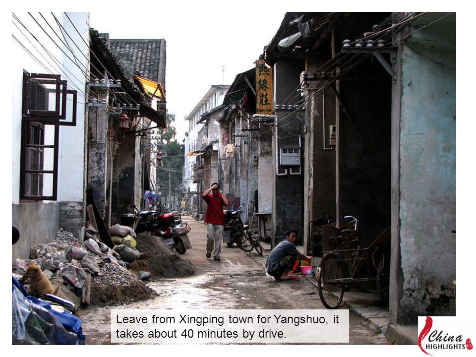 Leave from Xingping town for Yangshuo, it takes about 40 minutes by drive.