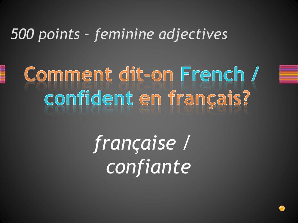 française / confiante