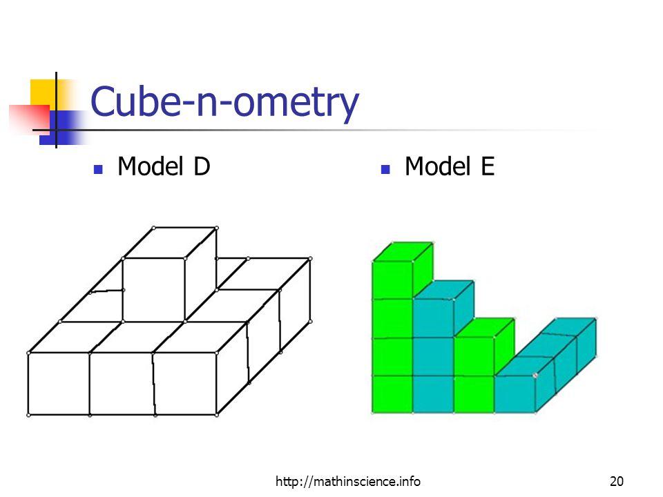 http://mathinscience.info20 Cube-n-ometry Model D Model E