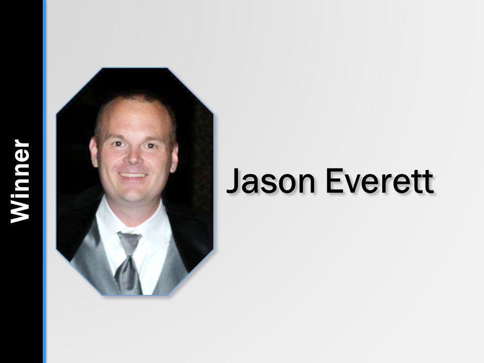 Jason Everett Winner