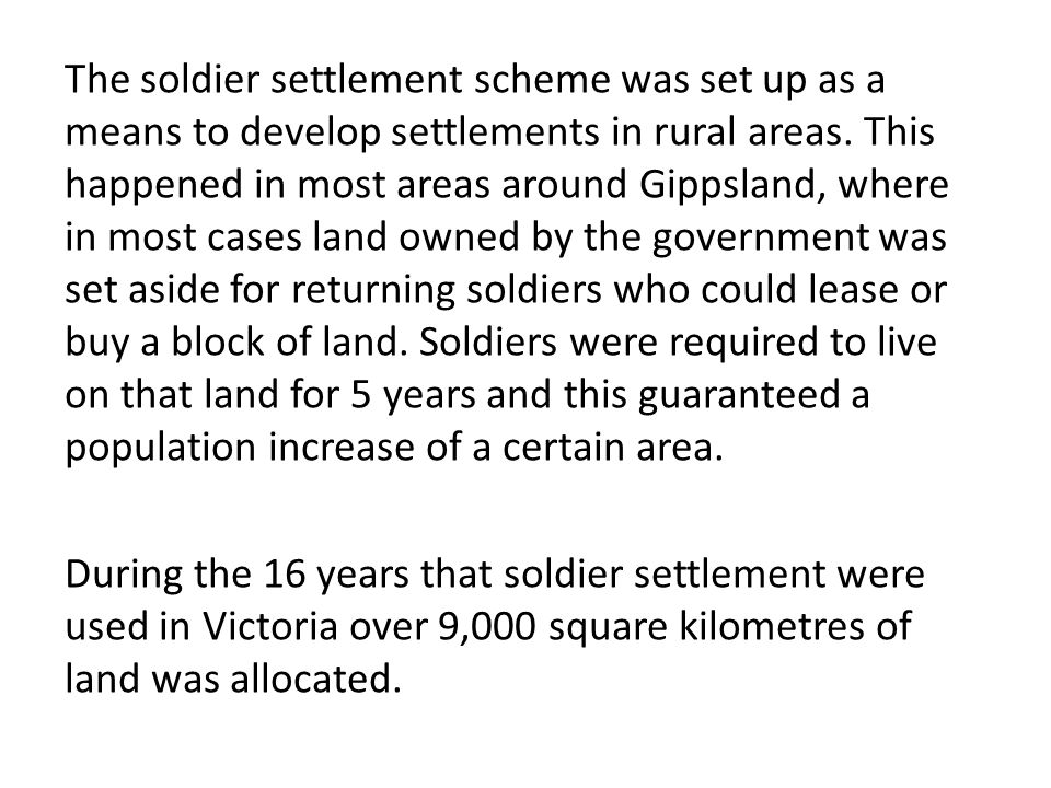 The clearing of land for a soldier settlement.