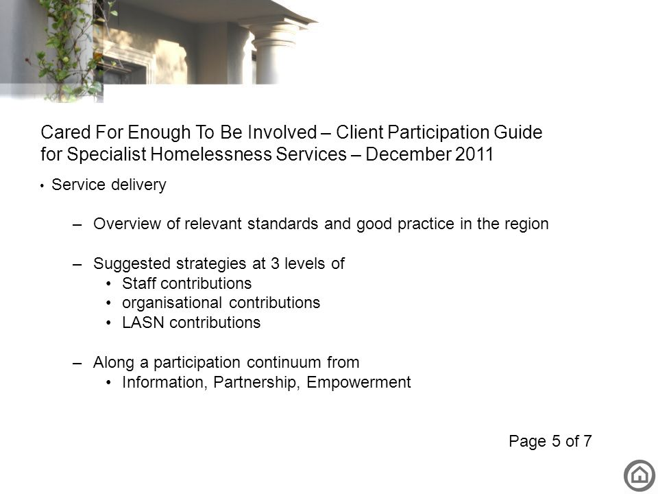 Service delivery –Overview of relevant standards and good practice in the region –Suggested strategies at 3 levels of Staff contributions organisation
