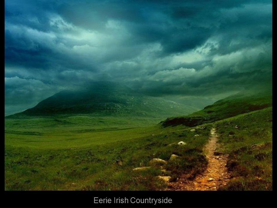 Eerie Irish Countryside