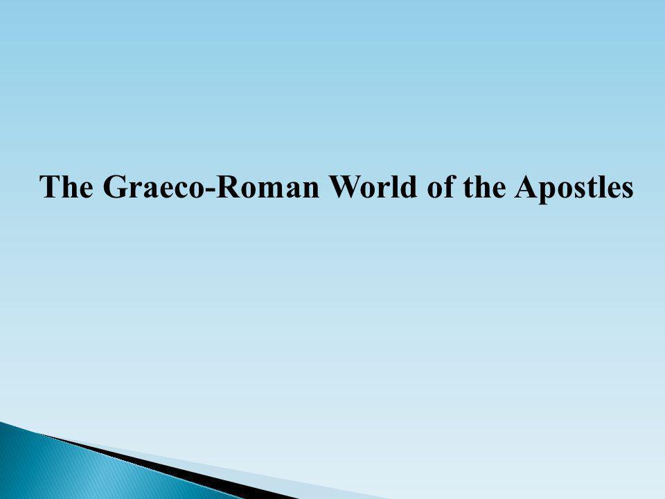 The Graeco-Roman World of the Apostles