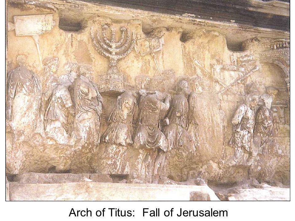 Arch of Titus: Fall of Jerusalem