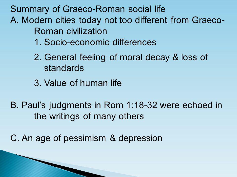 Summary of Graeco-Roman social life A.