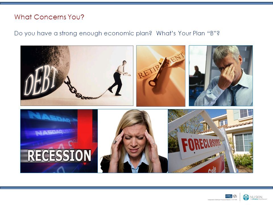 Do you have a strong enough economic plan? What's Your Plan B ? What Concerns You ?