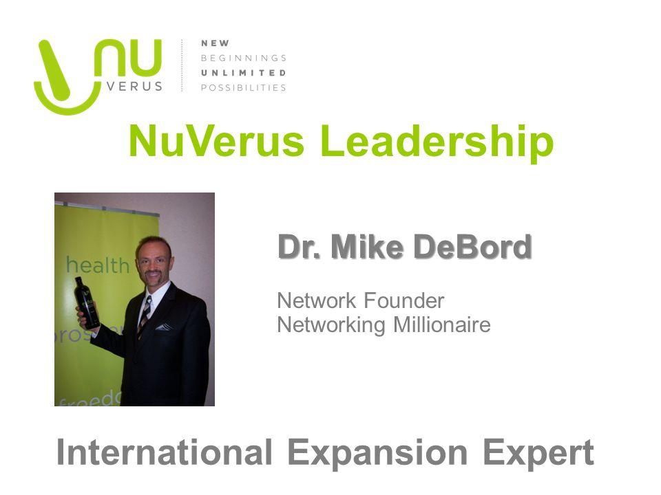 Dr. Mike DeBord Dr. Mike DeBord Network Founder Networking Millionaire NuVerus Leadership International Expansion Expert