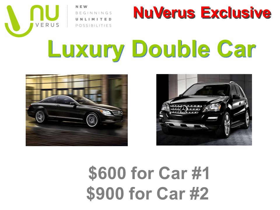 Luxury Double Car $600 for Car #1 $900 for Car #2 NuVerus Exclusive