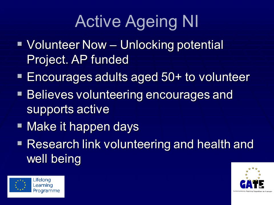 Active Ageing NI  Volunteer Now – Unlocking potential Project.