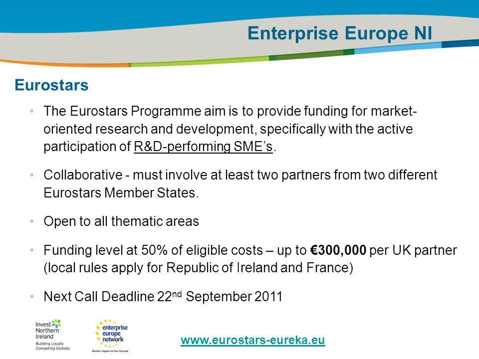 IRT Teams | Sept 08 | ‹#›Title of the presentation | Date |‹#› Enterprise Europe NI Eurostars The Eurostars Programme aim is to provide funding for ma