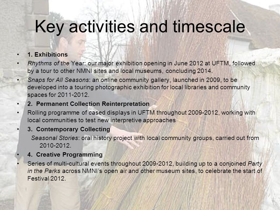 Key activities and timescale 1.
