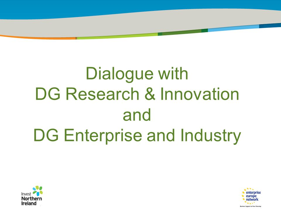 IRT Teams | Sept 08 | ‹#›Title of the presentation | Date |‹#› Dialogue with DG Research & Innovation and DG Enterprise and Industry