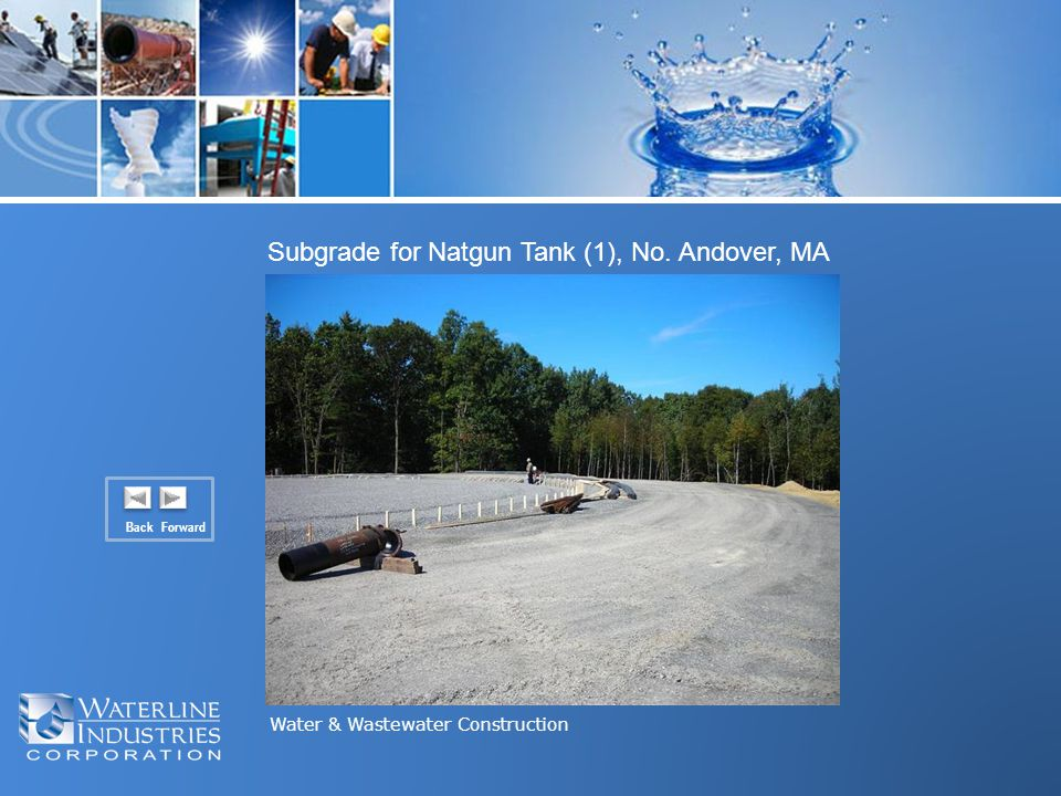 Water & Wastewater Construction Back Forward Subgrade for Natgun Tank (1), No. Andover, MA