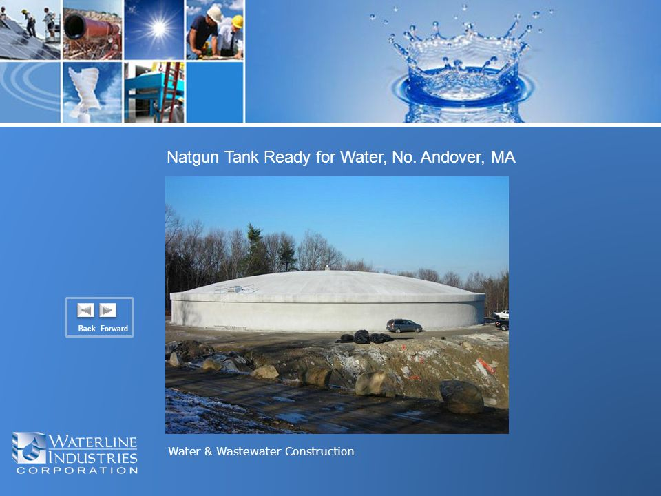 Water & Wastewater Construction Back Forward Natgun Tank Ready for Water, No. Andover, MA