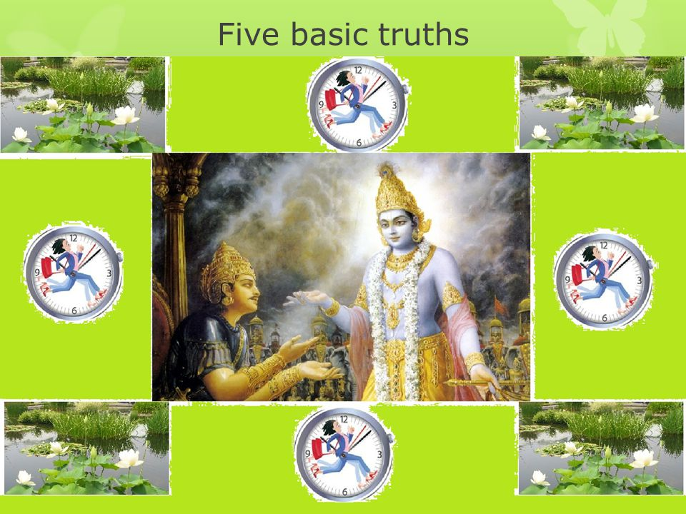 Five basic truths