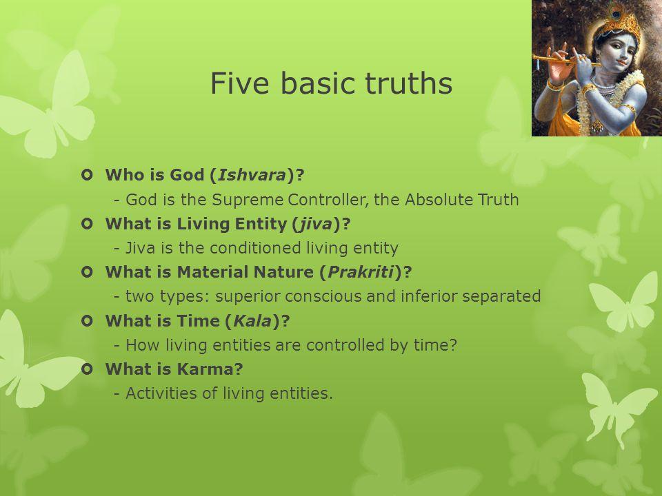 Five basic truths