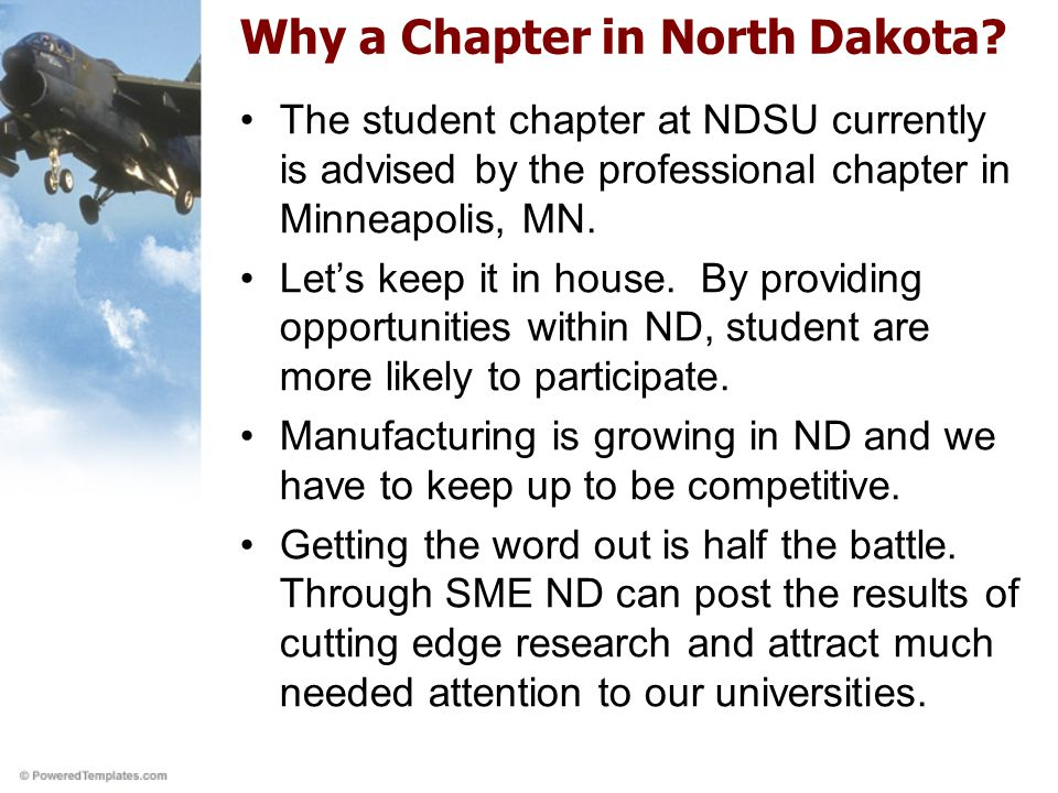 Why a Chapter in North Dakota.