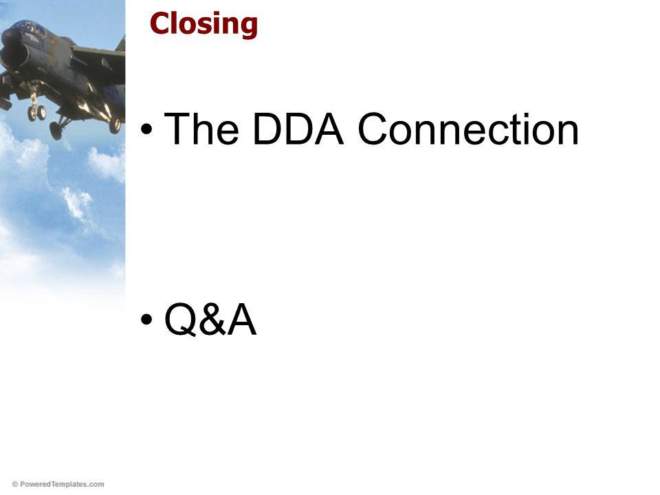 Closing The DDA Connection Q&A