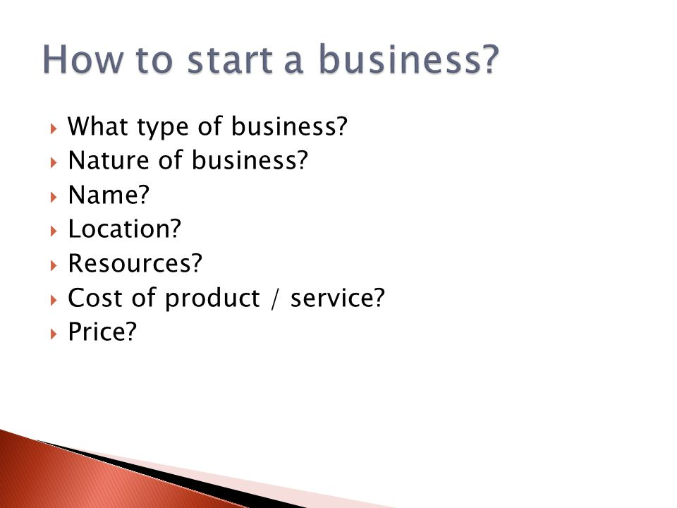  What type of business.  Nature of business.  Name.