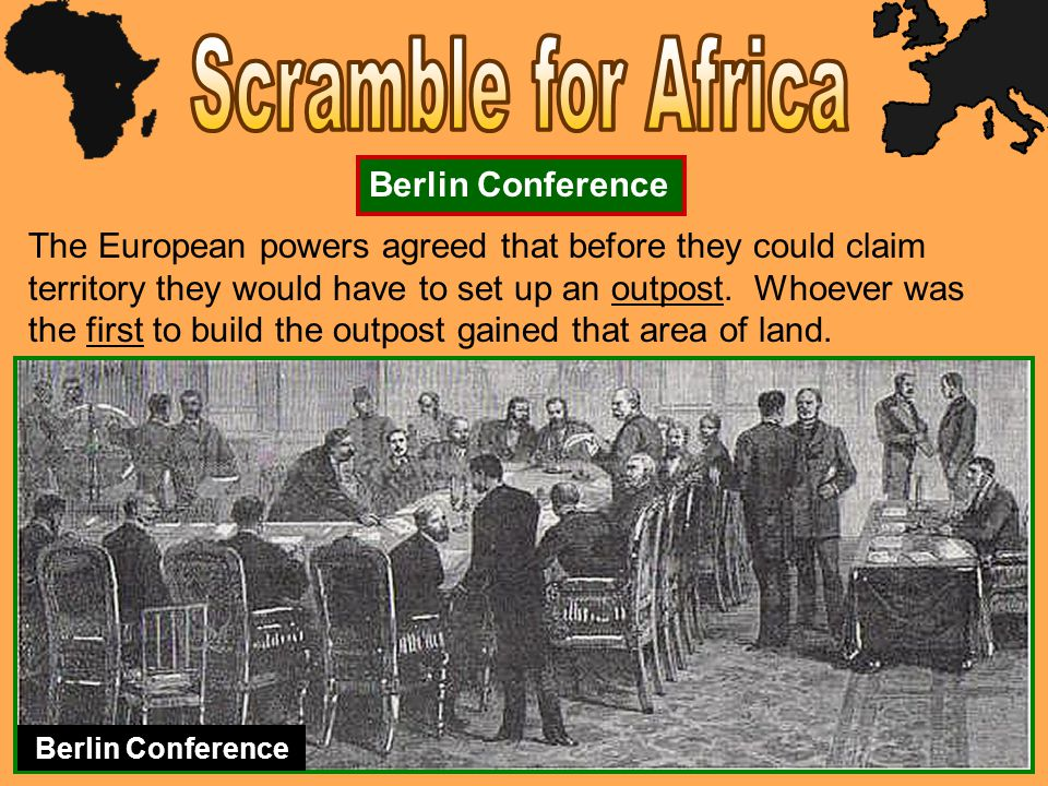 The European powers agreed that before they could claim territory they would have to set up an outpost.