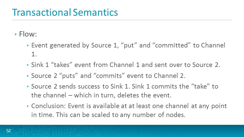 Flume Channels Memory Channel Recommended if data loss due to crashes are ok File Channel Recommended channel.