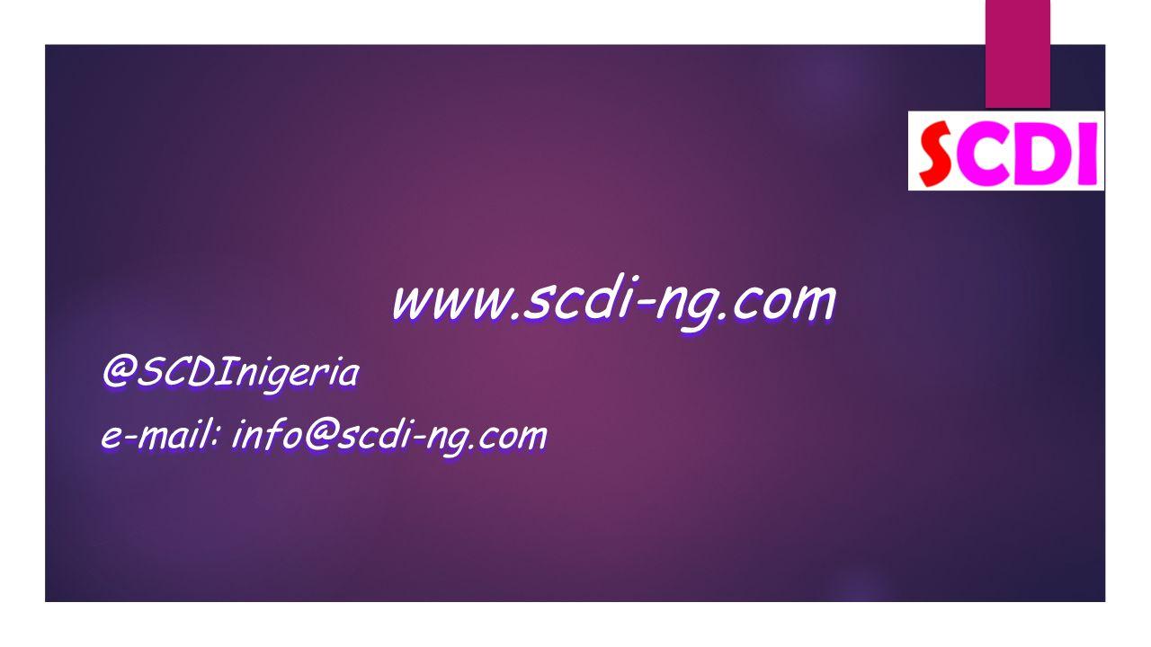 www.scdi-ng.com @SCDInigeria e-mail: info@scdi-ng.com www.scdi-ng.com @SCDInigeria e-mail: info@scdi-ng.com
