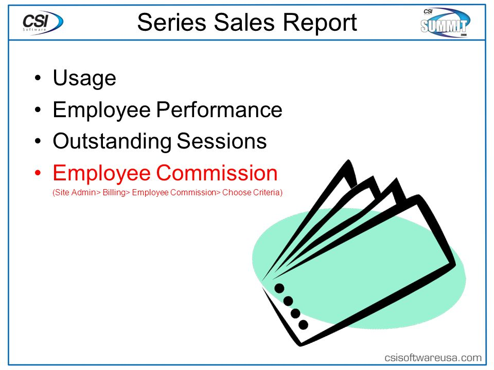 Series Sales Report Usage Employee Performance Outstanding Sessions Employee Commission (Site Admin> Billing> Employee Commission> Choose Criteria)